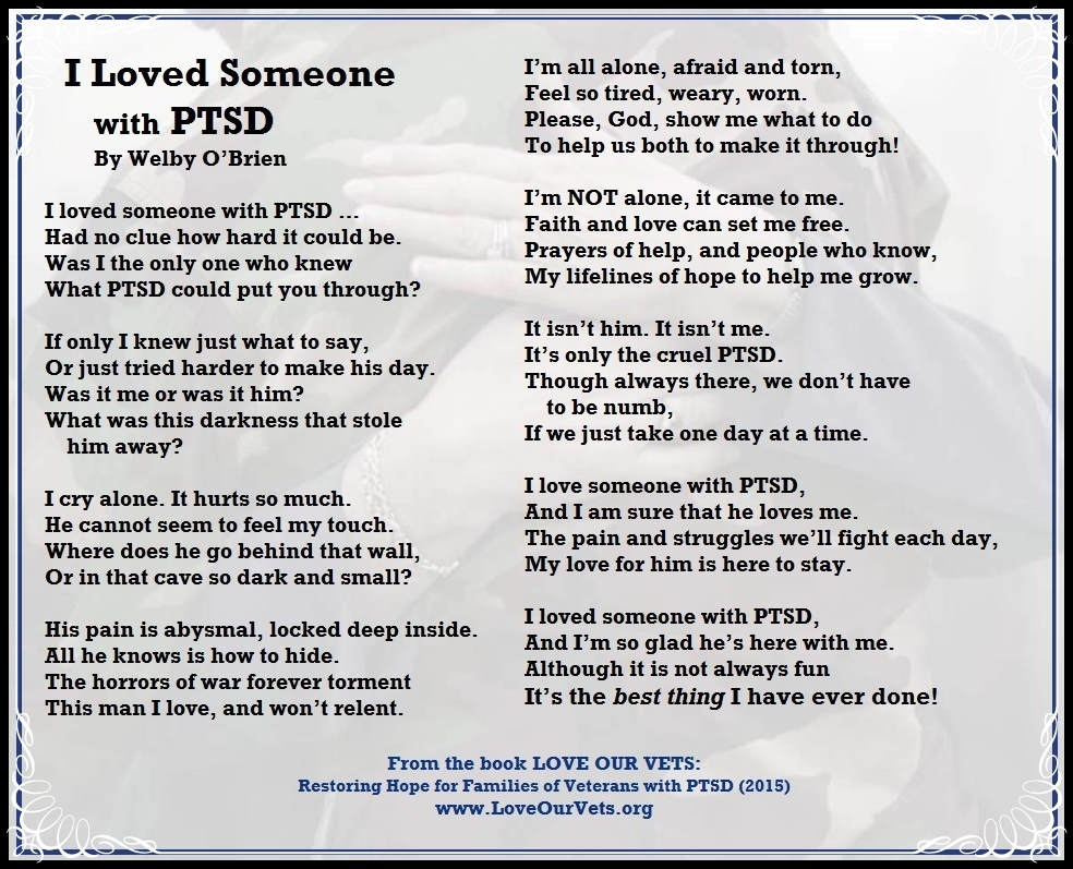 Ptsd I Loved Someone With Ptsd Poem By Welby Obrien Love Our
